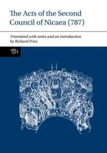 The Acts of the Second Council of Nicaea (787), Hardback Book