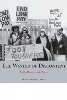 The Winter of Discontent : Myth, Memory, and History, Paperback / softback Book