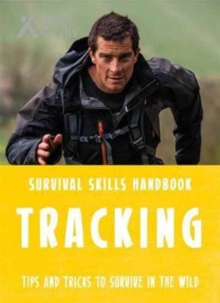 Bear Grylls Survival Skills: Tracking, Paperback / softback Book