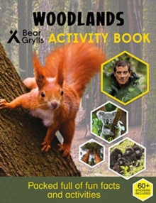 Bear Grylls Sticker Activity: Woodlands, Paperback / softback Book
