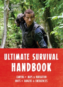 Bear Grylls Ultimate Survival Handbook, Paperback / softback Book
