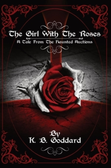 The Girl With The Roses, Hardback Book