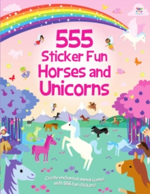 555 Sticker Fun Horses and Unicorns, Paperback / softback Book