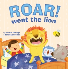 Roar! Went the Lion, Paperback Book