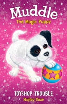 Muddle the Magic Puppy Book 2: Toyshop Trouble, Paperback / softback Book