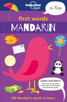 First Words - Mandarin : 100 Mandarin words to learn, Paperback Book