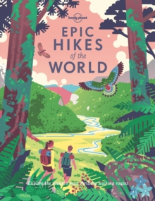 Epic Hikes of the World, Hardback Book