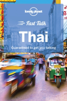 Lonely Planet Fast Talk Thai, Paperback / softback Book