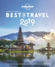 Lonely Planet's Best in Travel 2019, Paperback / softback Book
