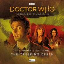 The Tenth Doctor Adventures Volume Three: The Creeping Death, CD-Audio Book
