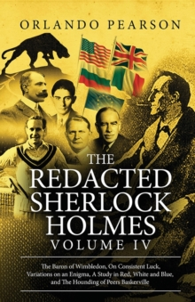 The Redacted Sherlock Holmes (Volume IV), Paperback Book