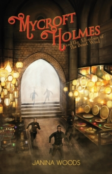 Mycroft Holmes and the Adventure of the Desert Wind, Paperback / softback Book