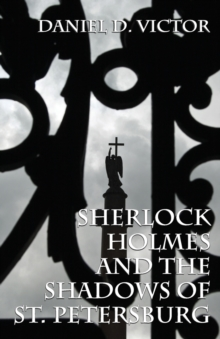 Sherlock Holmes and the Shadows of St Petersburg, Paperback Book
