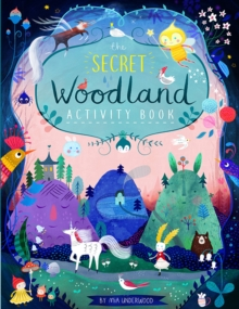 The Secret Woodland Activity Book, Paperback / softback Book