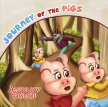 Journey of the Pigs, Paperback / softback Book