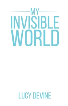 My Invisible World, Paperback / softback Book