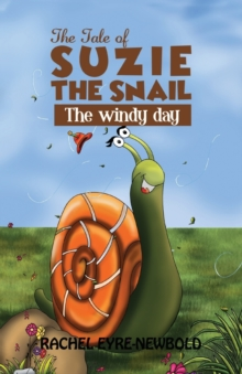 The Tale of Suzie the Snail, Paperback Book