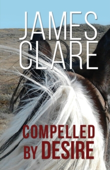Compelled By Desire, Paperback Book