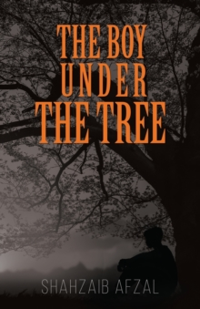 The Boy Under the Tree, Paperback Book