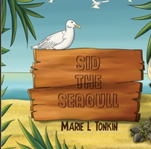 Sid the Seagull, Paperback / softback Book
