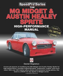 The MG Midget & Austin-Healey Sprite High Performance Manual, Paperback / softback Book