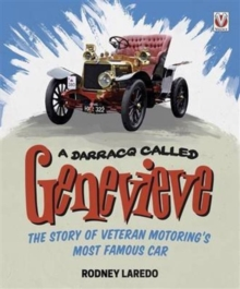 A Darracq Called Genevieve: Veteran Motoring's Most Famous Car, Hardback Book