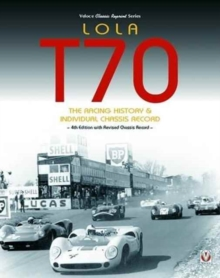Lola T70 - The Racing History & Individual Chassis Record, Paperback / softback Book