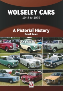 Wolseley Cars 1948 to 1975 : A Pictorial History, Paperback / softback Book