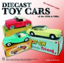 Diecast Toy Cars of the 1950s & 1960s, Paperback / softback Book