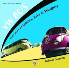 VW Bus - 40 Years of Splitties, Bays & Wedges, Paperback / softback Book