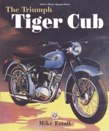 The Triumph Tiger Cub Bible, Hardback Book