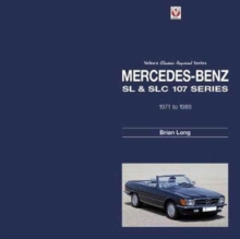 Mercedes-Benz SL & SLC : 107-Series 1971 to 1989, Hardback Book