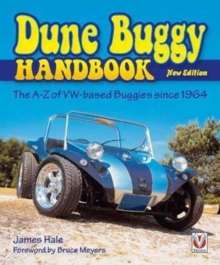 The Dune Buggy Handbook : The A-Z of VW-Based Buggies Since 1964, Paperback Book