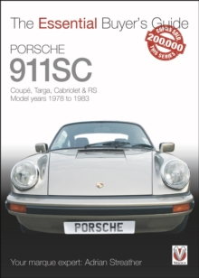 Porsche 911SC : Coupe, Targa, Cabriolet & RS Model years 1978-1983, Paperback Book