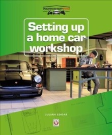 Setting up a Home Car Workshop, Paperback / softback Book