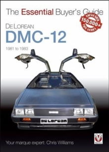 DeLorean DMC-12 1981 to 1983 : The Essential Buyer's Guide, Paperback / softback Book
