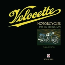 Velocette Motorcycles - MSS to Thruxton : New Third Edition, Paperback Book