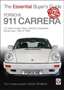Porsche 911 Carrera 3.2 : Coupe, Targa, Cabriolet & Speedster: model years 1984 to 1989, Paperback / softback Book