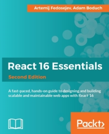 React 16 Essentials -, Paperback / softback Book