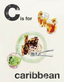 Alphabet Cooking: C is for Caribbean, Hardback Book