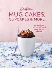 Cath Kidston Mug Cakes, Cupcakes and More!, Hardback Book