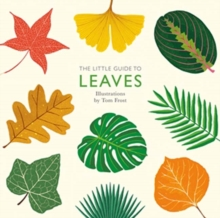 The Little Guide to Leaves, Hardback Book