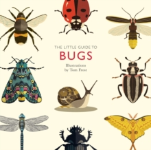 The Little Guide to Bugs, Hardback Book