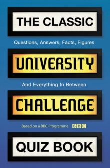 The Classic University Challenge Quiz Book, Paperback / softback Book