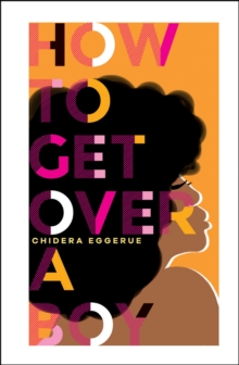 How To Get Over A Boy, Hardback Book