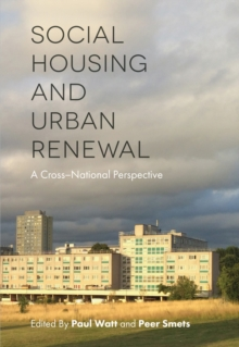 Social Housing and Urban Renewal : A Cross-National Perspective, Hardback Book