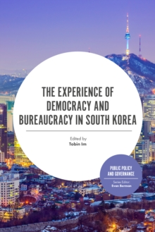 The Experience of Democracy and Bureaucracy in South Korea, Hardback Book