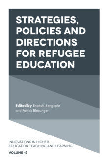 Strategies, Policies and Directions for Refugee Education, Hardback Book
