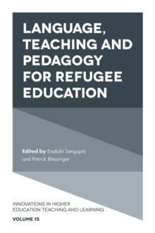 Language, Teaching and Pedagogy for Refugee Education, Hardback Book