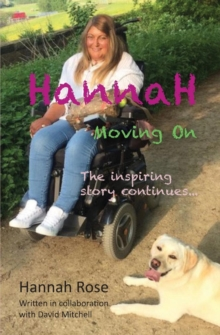 Hannah : Moving On: The inspiring story continues, Paperback / softback Book